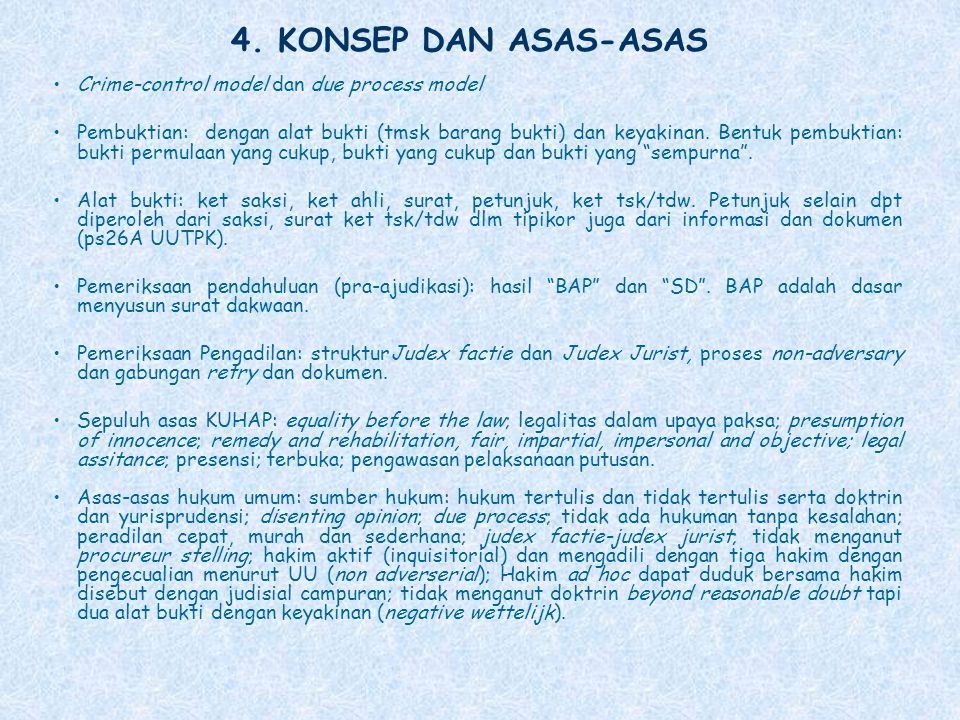 4. KONSEP DAN ASAS-ASAS Crime-control model dan due process model