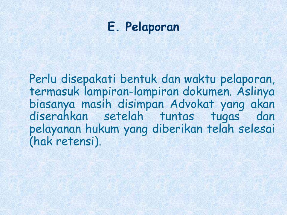 E. Pelaporan