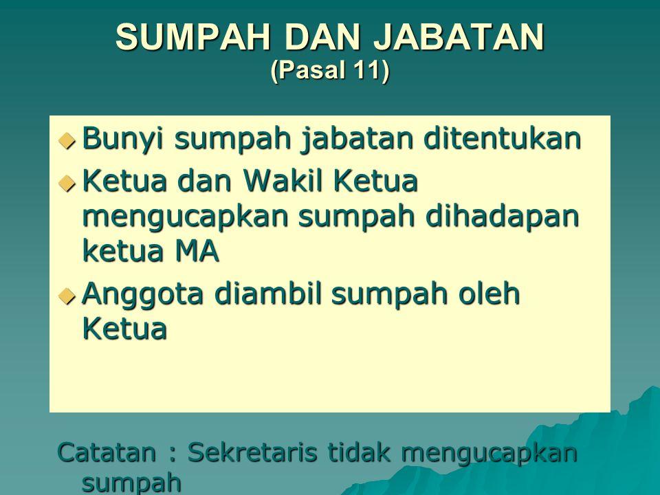SUMPAH DAN JABATAN (Pasal 11)