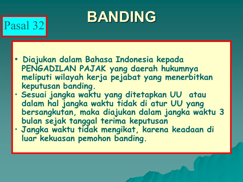 BANDING Pasal 32 Diajukan dalam Bahasa Indonesia kepada