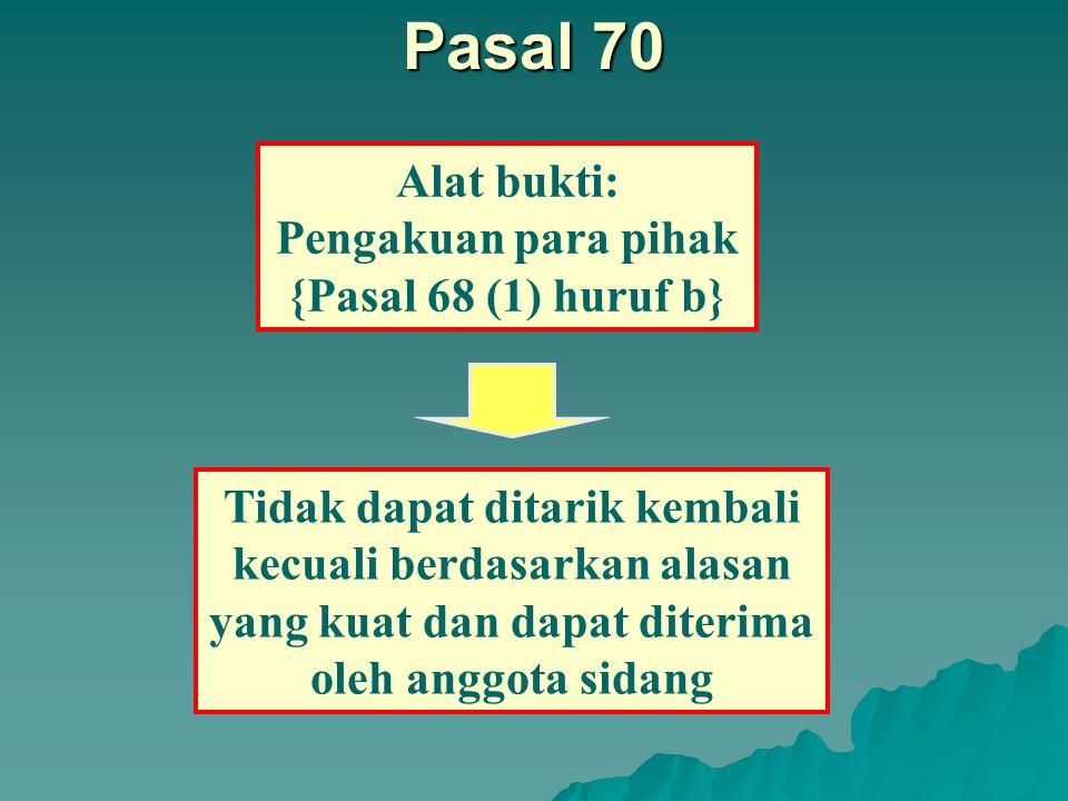 Pengakuan para pihak {Pasal 68 (1) huruf b}
