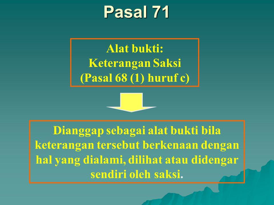Keterangan Saksi (Pasal 68 (1) huruf c)
