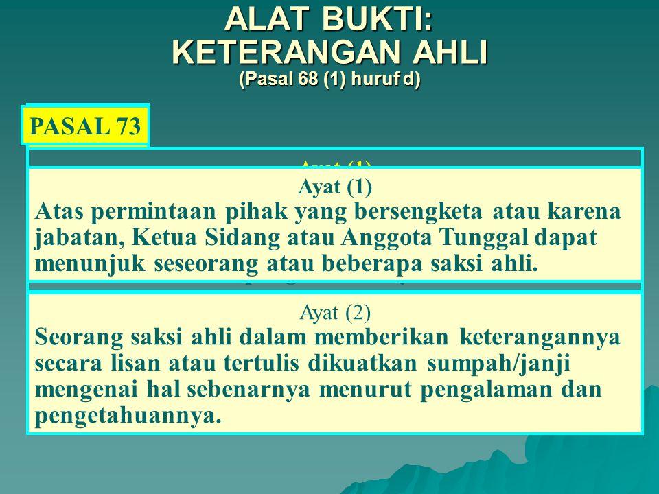 ALAT BUKTI: KETERANGAN AHLI (Pasal 68 (1) huruf d)