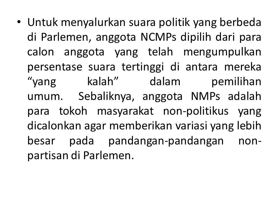Untuk menyalurkan suara politik yang berbeda di Parlemen, anggota NCMPs dipilih dari para calon anggota yang telah mengumpulkan persentase suara tertinggi di antara mereka yang kalah dalam pemilihan umum. Sebaliknya, anggota NMPs adalah para tokoh masyarakat non-politikus yang dicalonkan agar memberikan variasi yang lebih besar pada pandangan-pandangan non-partisan di Parlemen.