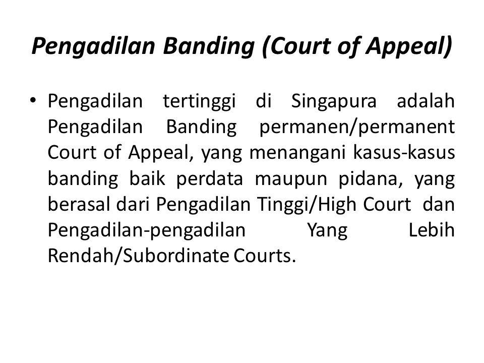 Pengadilan Banding (Court of Appeal)