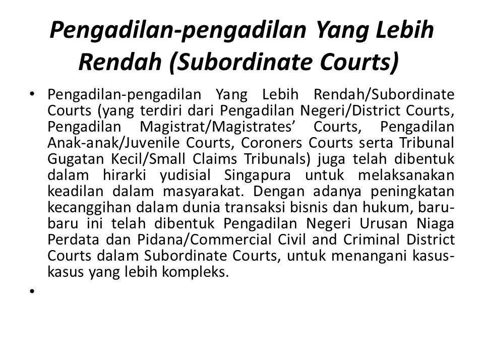 Pengadilan-pengadilan Yang Lebih Rendah (Subordinate Courts)