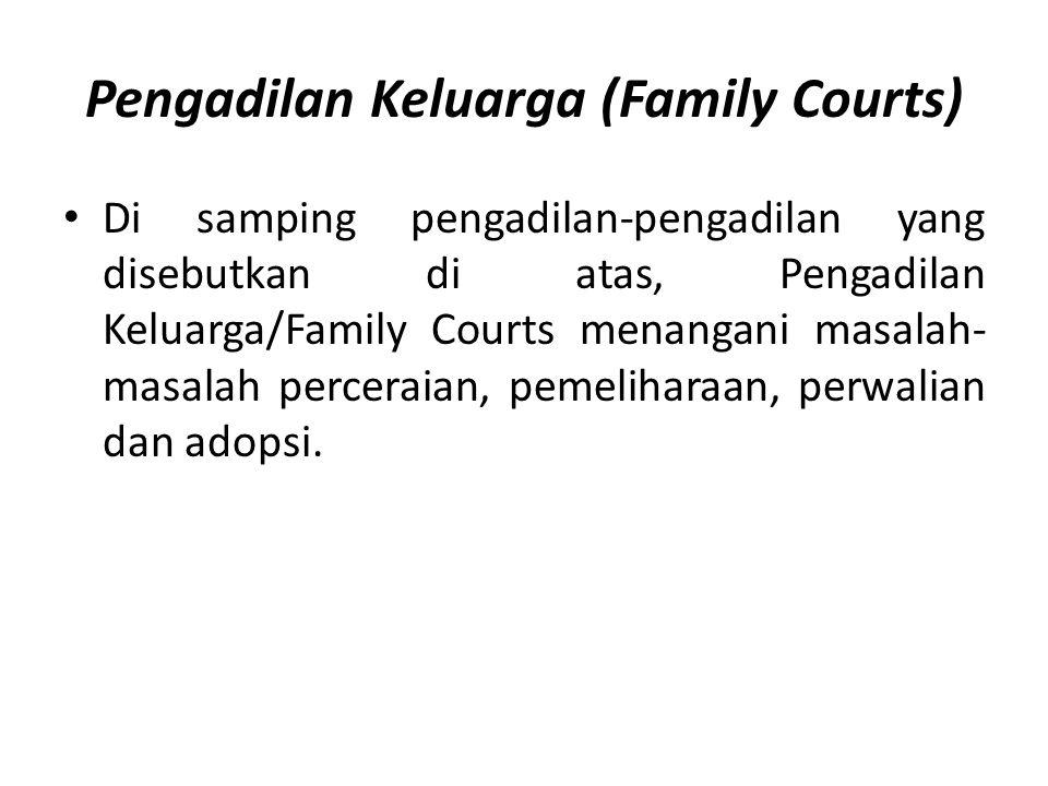 Pengadilan Keluarga (Family Courts)