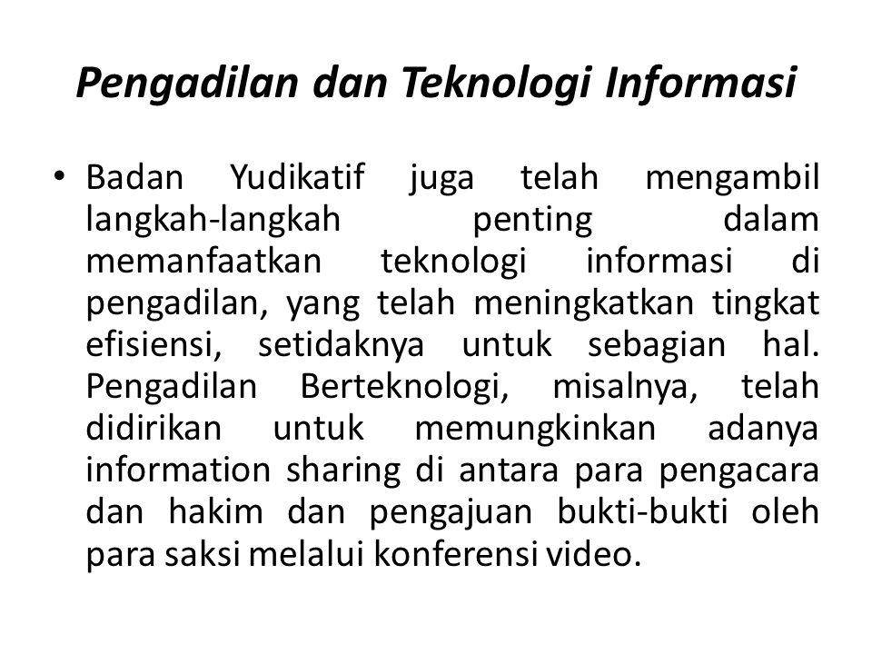 Pengadilan dan Teknologi Informasi
