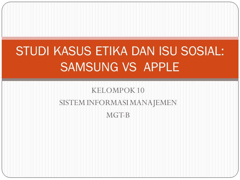 STUDI KASUS ETIKA DAN ISU SOSIAL: SAMSUNG VS APPLE