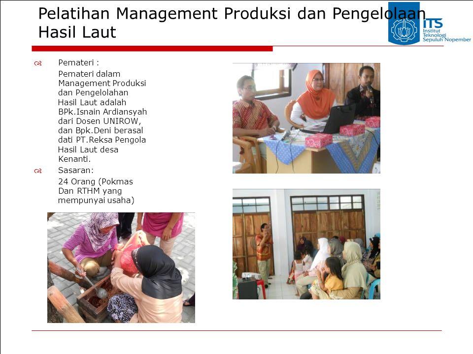 Pelatihan Management Produksi dan Pengelolaan Hasil Laut