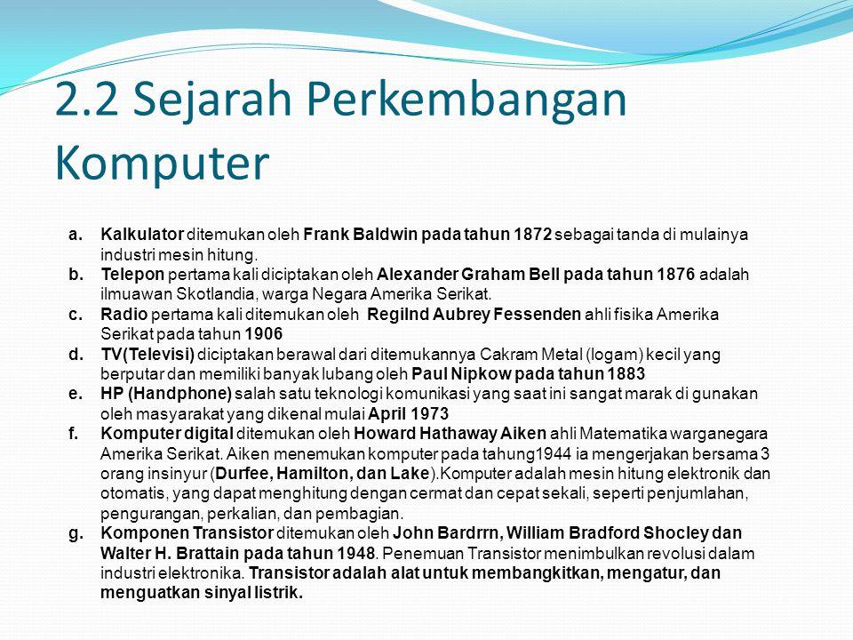 2.2 Sejarah Perkembangan Komputer