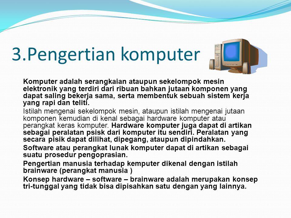 3.Pengertian komputer