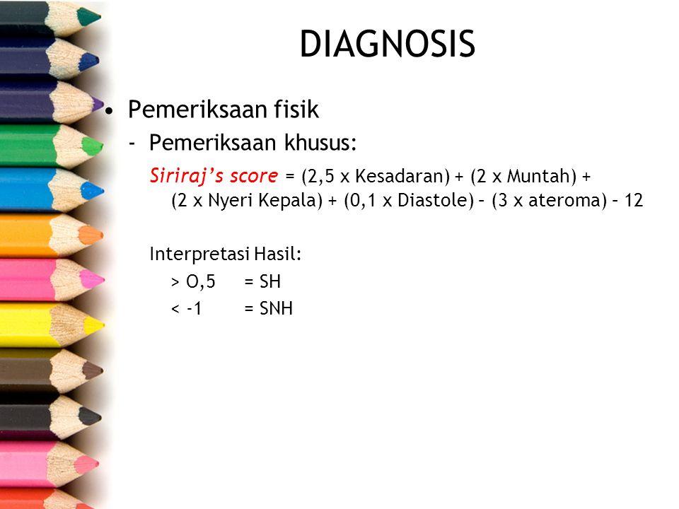 DIAGNOSIS Pemeriksaan fisik Pemeriksaan khusus:
