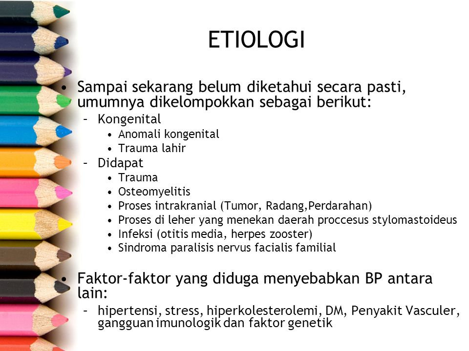 etiologi Sampai sekarang belum diketahui secara pasti, umumnya dikelompokkan sebagai berikut: Kongenital.