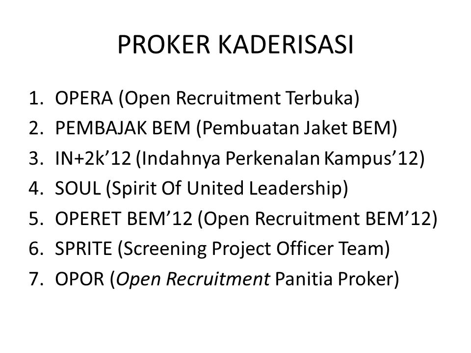 PROKER KADERISASI OPERA (Open Recruitment Terbuka)
