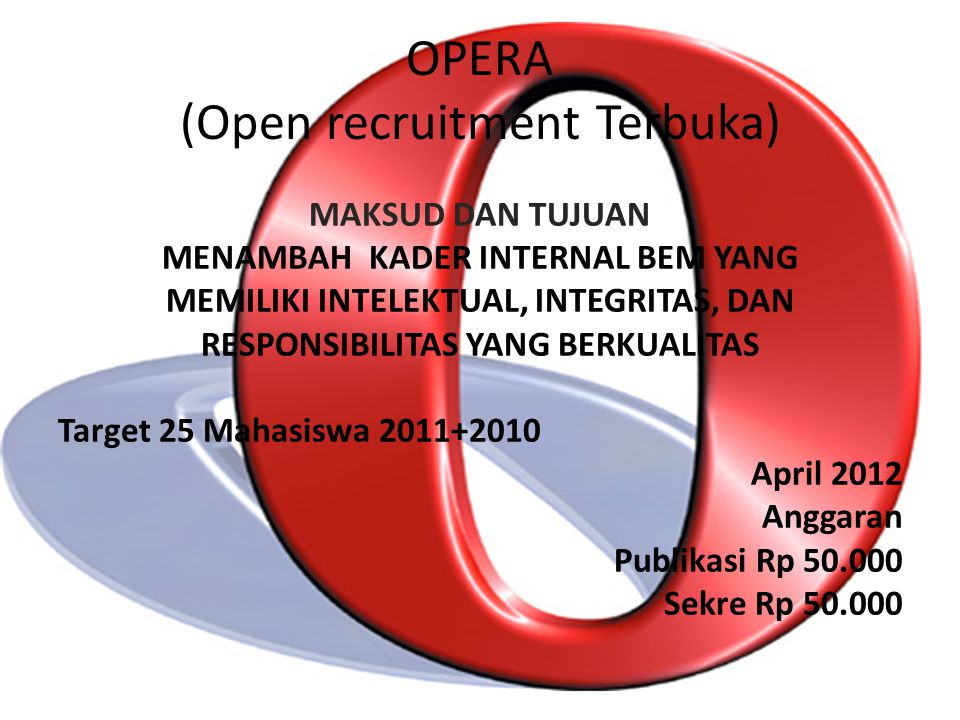OPERA (Open recruitment Terbuka)