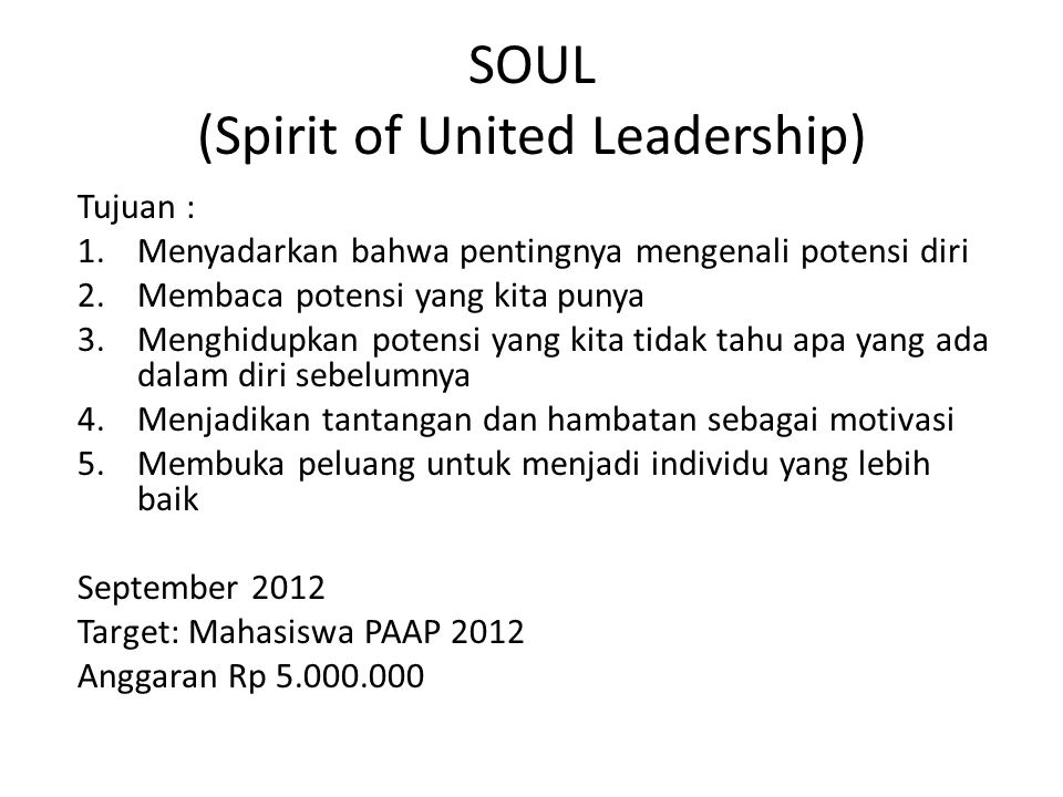 SOUL (Spirit of United Leadership)