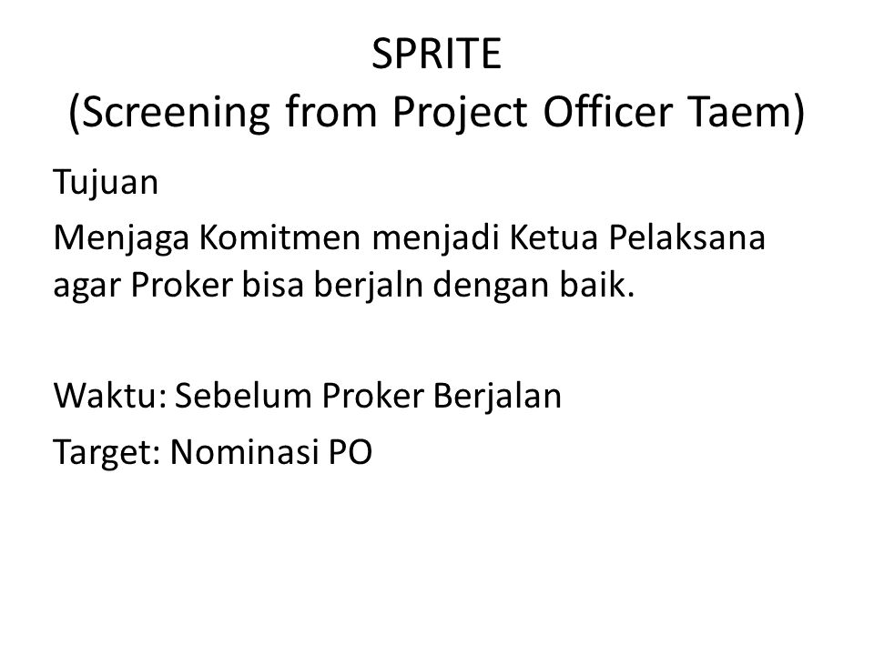SPRITE (Screening from Project Officer Taem)