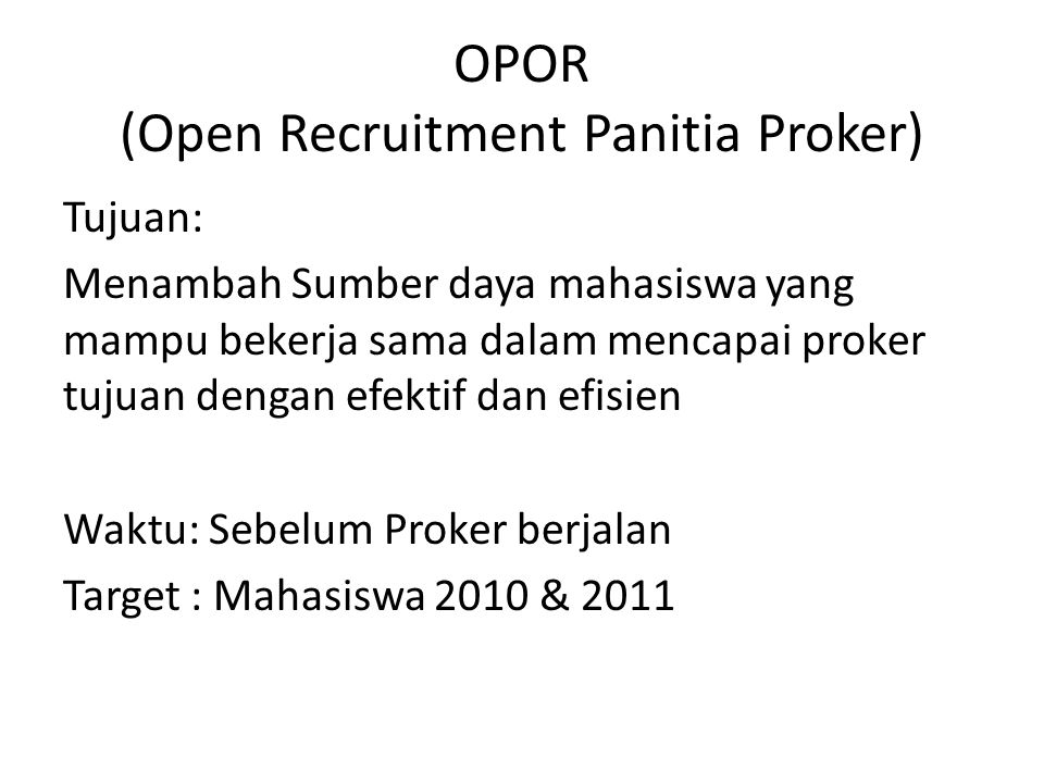 OPOR (Open Recruitment Panitia Proker)