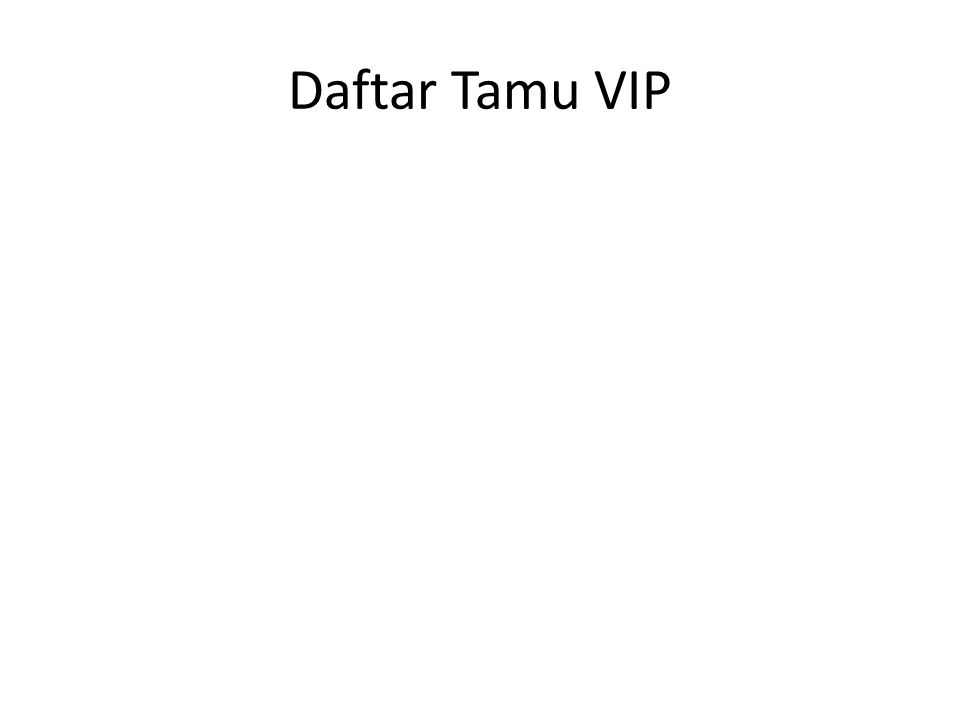 Daftar Tamu VIP