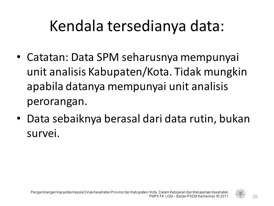 Kendala tersedianya data: