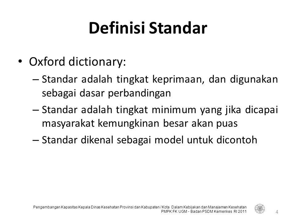 Definisi Standar Oxford dictionary: