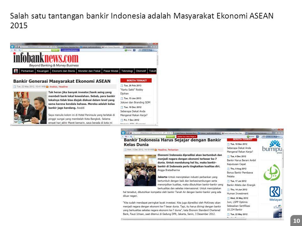 Salah satu tantangan bankir Indonesia adalah Masyarakat Ekonomi ASEAN 2015