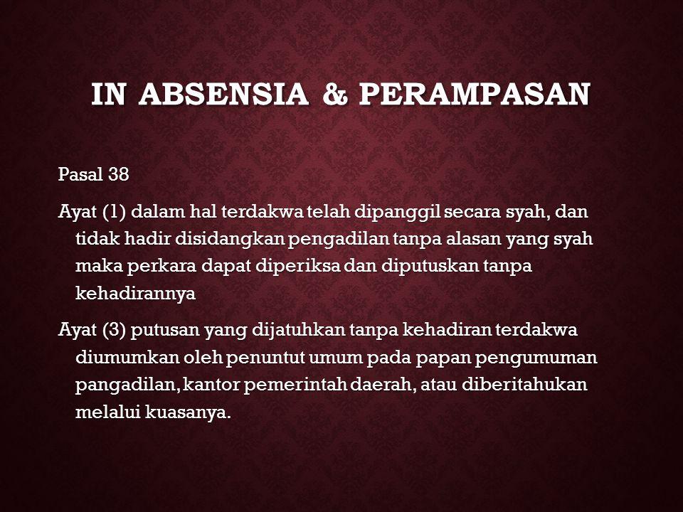 IN ABSENSIA & PERAMPASAN