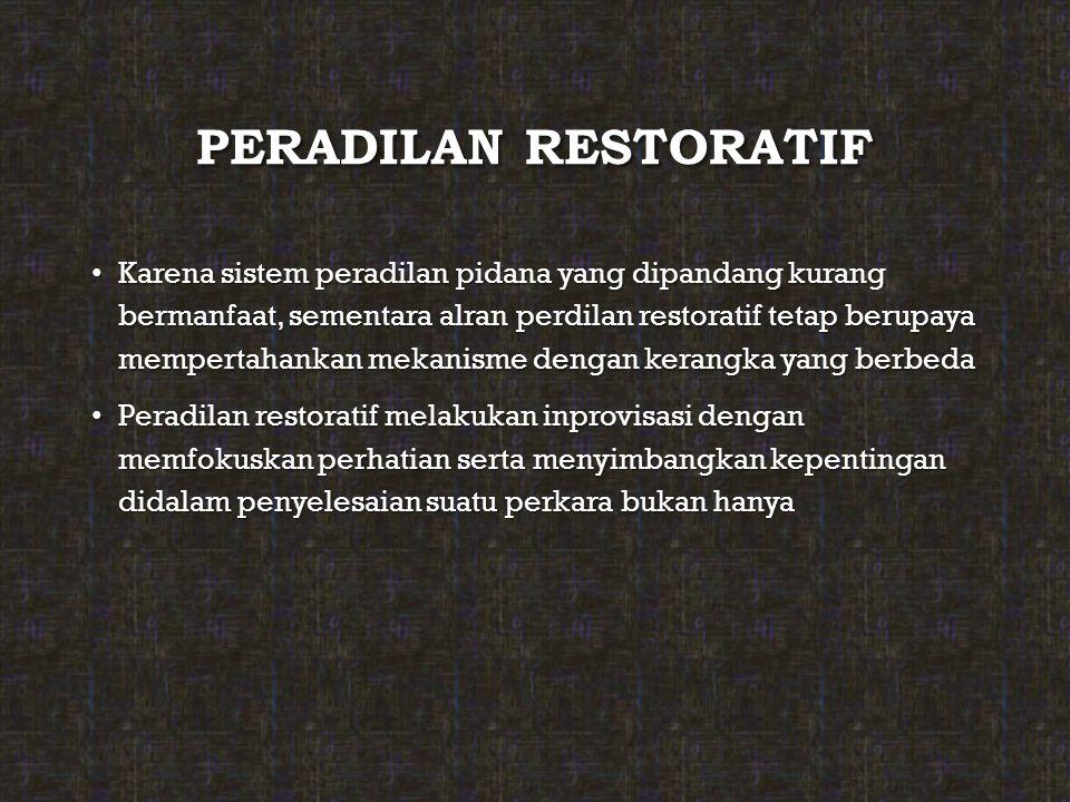 PERADILAN RESTORATIF