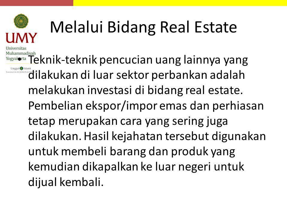 Melalui Bidang Real Estate