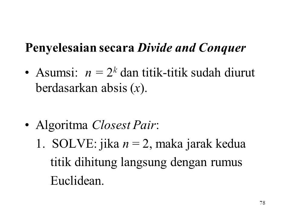 Penyelesaian secara Divide and Conquer