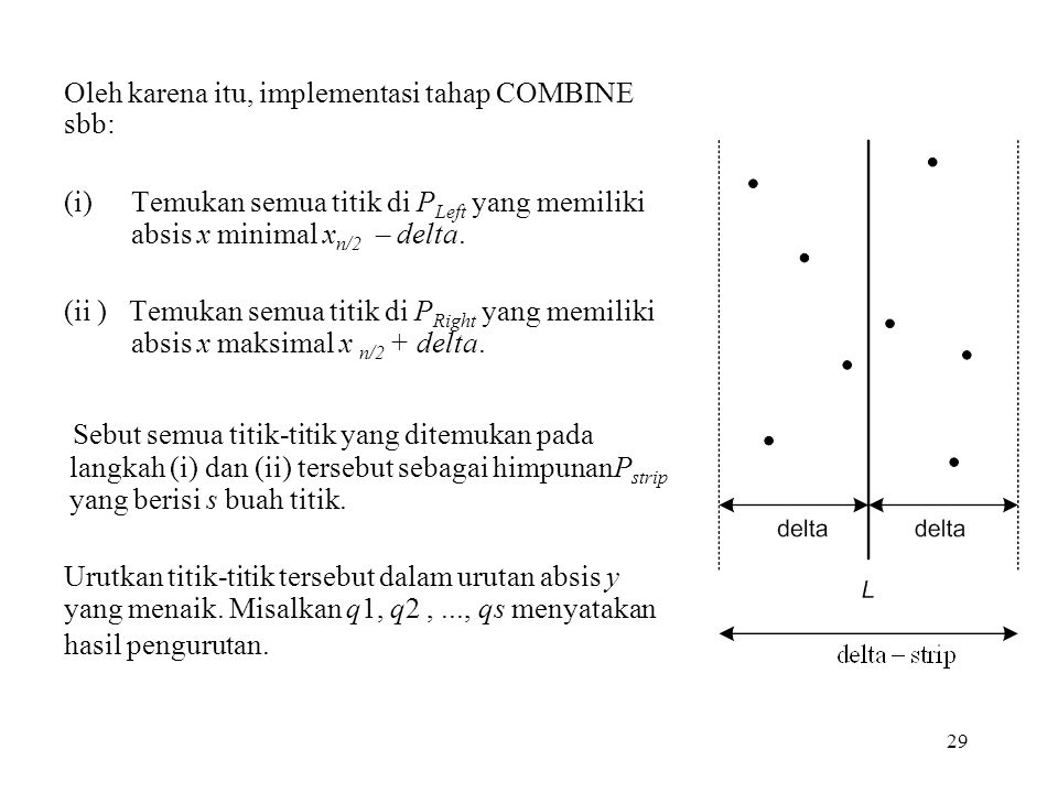 Oleh karena itu, implementasi tahap COMBINE sbb: