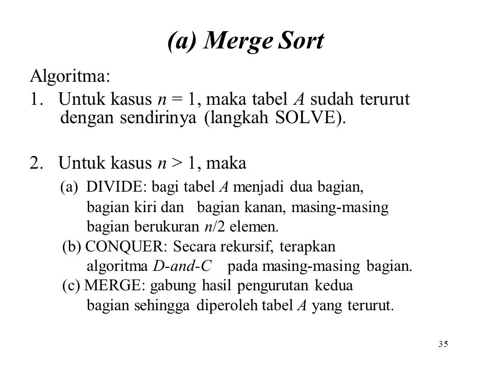 (a) Merge Sort Algoritma: