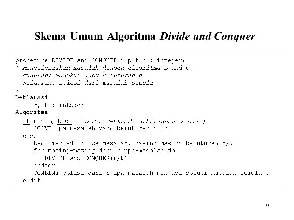 Skema Umum Algoritma Divide and Conquer