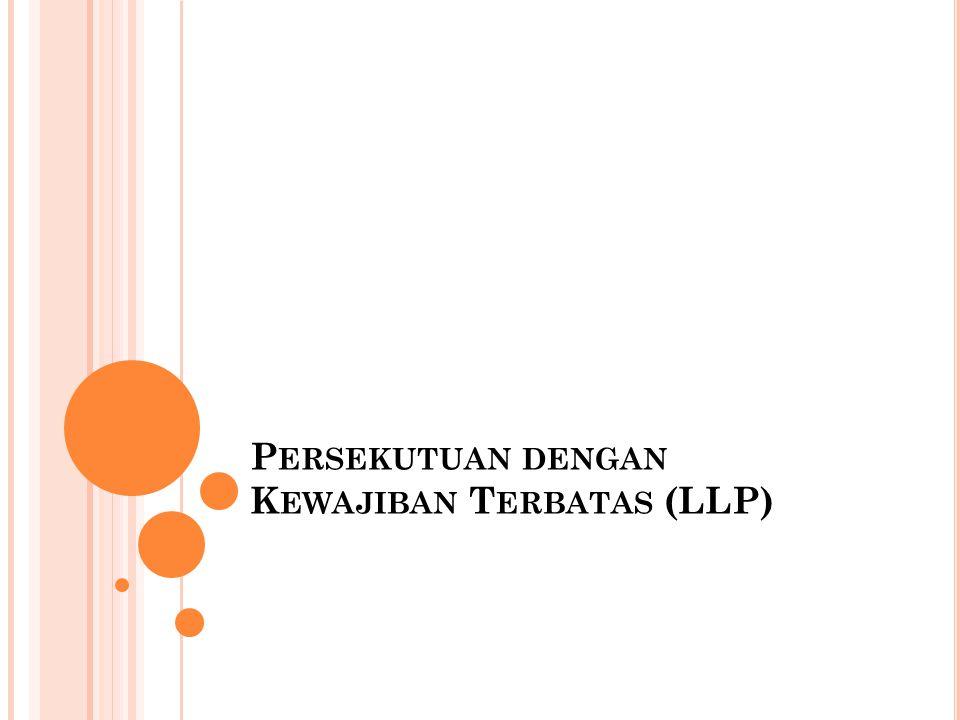 Persekutuan dengan Kewajiban Terbatas (LLP)