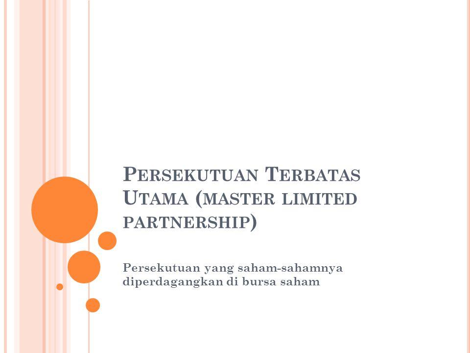 Persekutuan Terbatas Utama (master limited partnership)