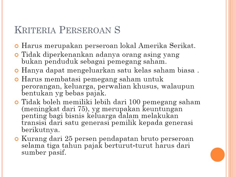 Kriteria Perseroan S Harus merupakan perseroan lokal Amerika Serikat.