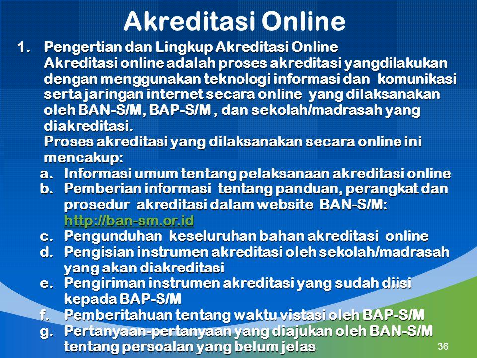 Akreditasi Online Pengertian dan Lingkup Akreditasi Online