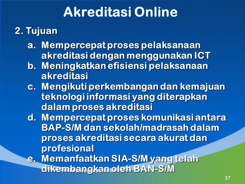 Akreditasi Online 2. Tujuan