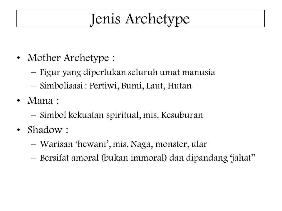 Jenis Archetype Mother Archetype : Mana : Shadow :