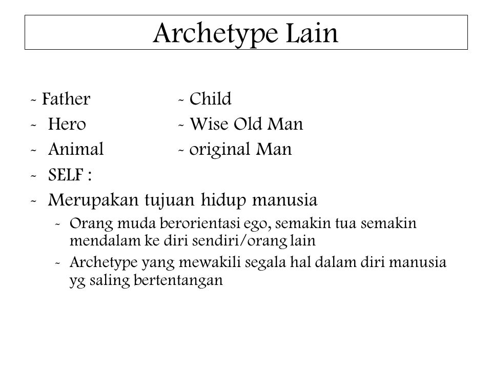 Archetype Lain - Father - Child Hero - Wise Old Man