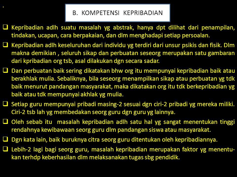 B. KOMPETENSI KEPRIBADIAN