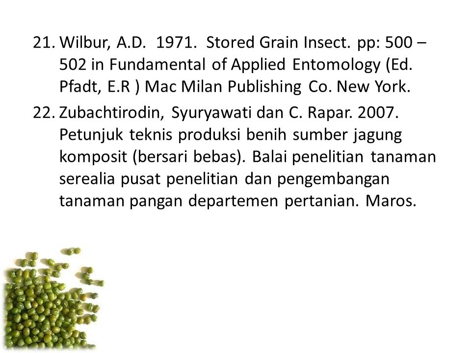 Wilbur, A. D. 1971. Stored Grain Insect