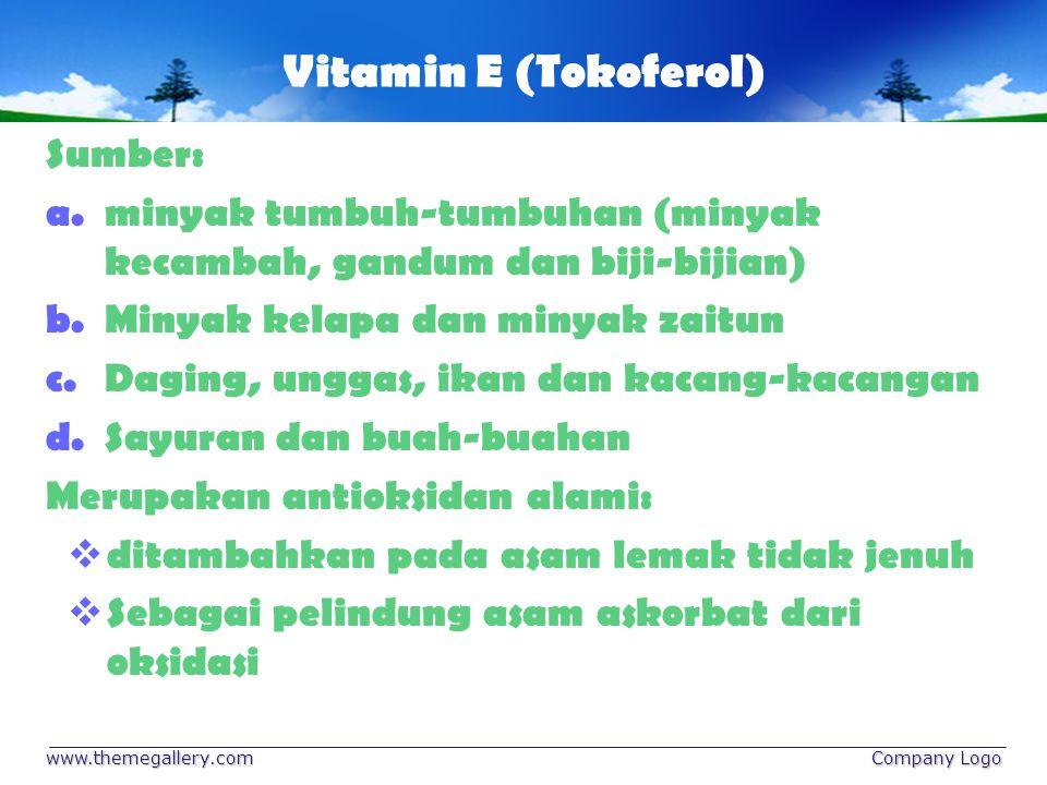 Vitamin E (Tokoferol) Sumber: