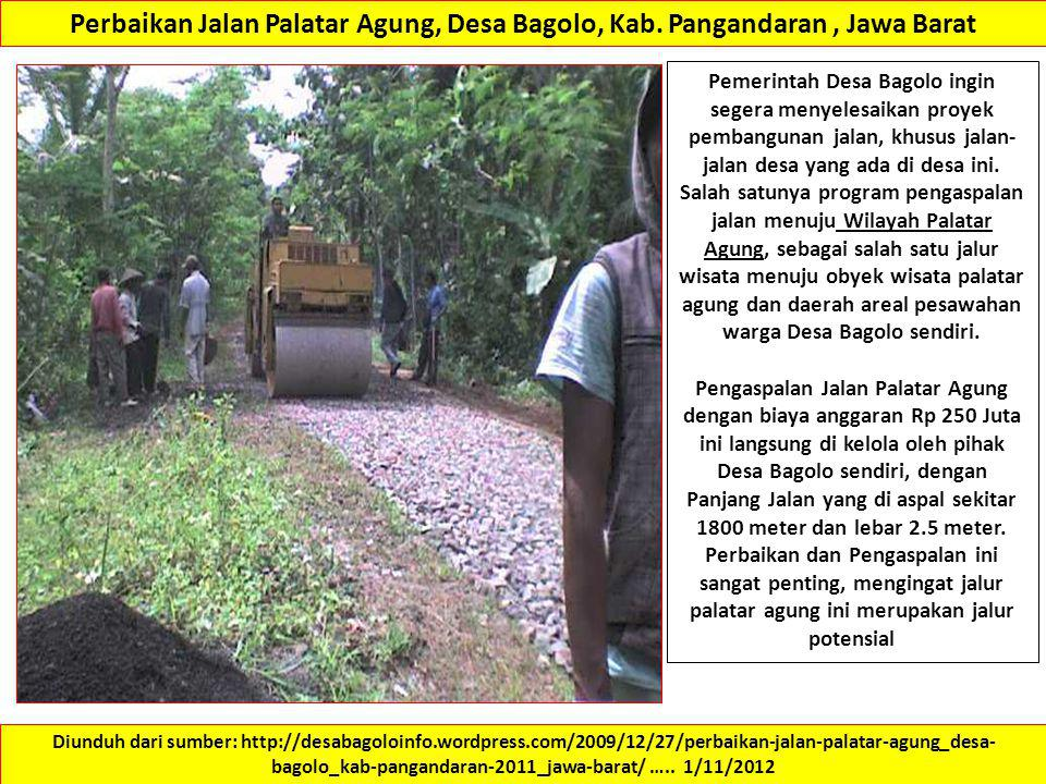 Perbaikan Jalan Palatar Agung, Desa Bagolo, Kab