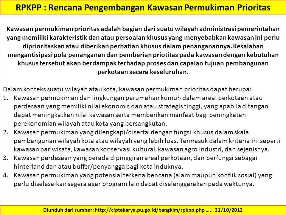 RPKPP : Rencana Pengembangan Kawasan Permukiman Prioritas