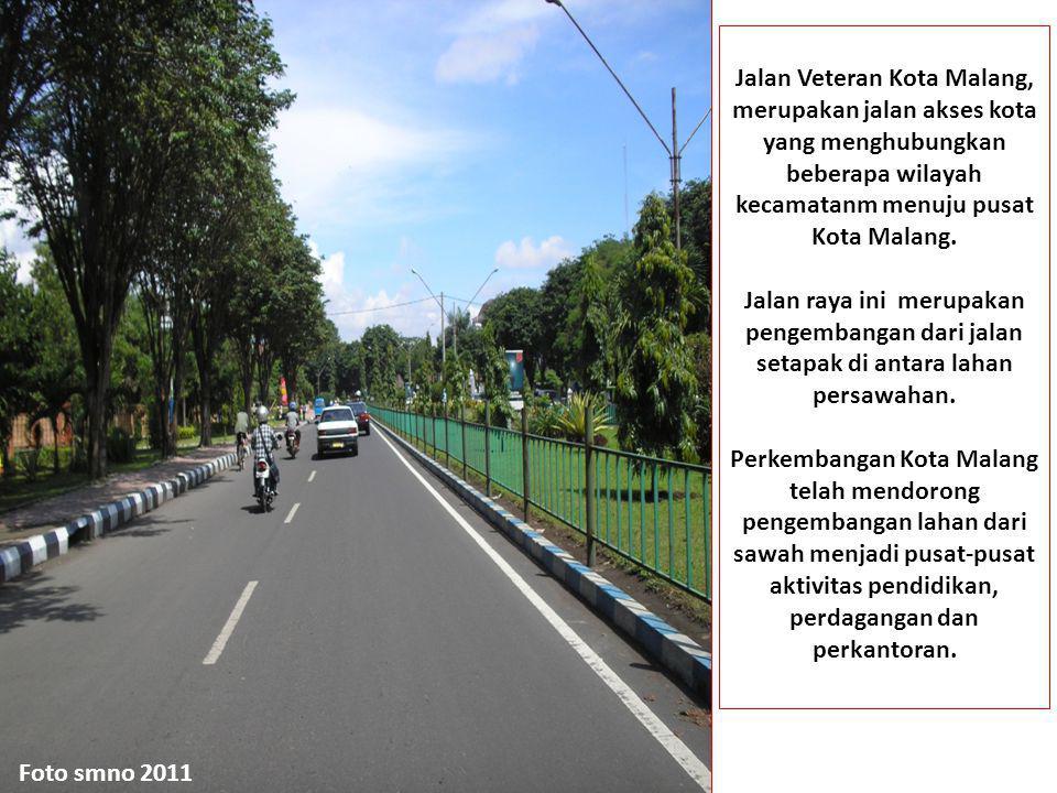Jalan Veteran Kota Malang, merupakan jalan akses kota yang menghubungkan beberapa wilayah kecamatanm menuju pusat Kota Malang.