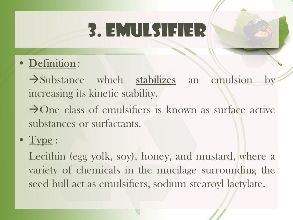 3. emulsifier Definition :