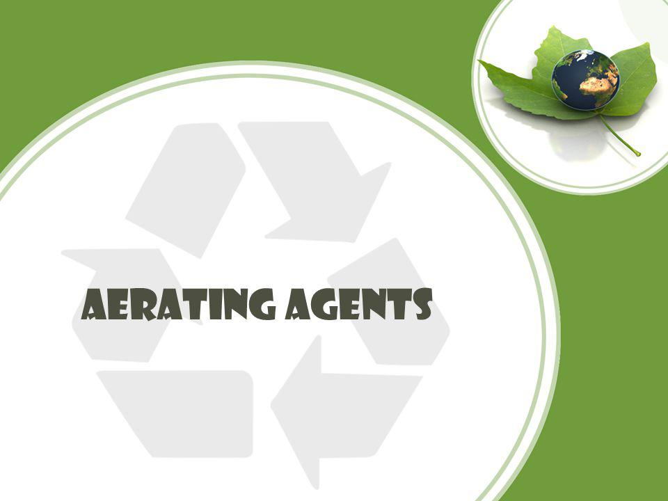 Aerating agents