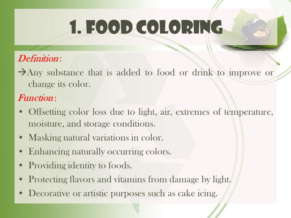 1. Food coloring Definition :